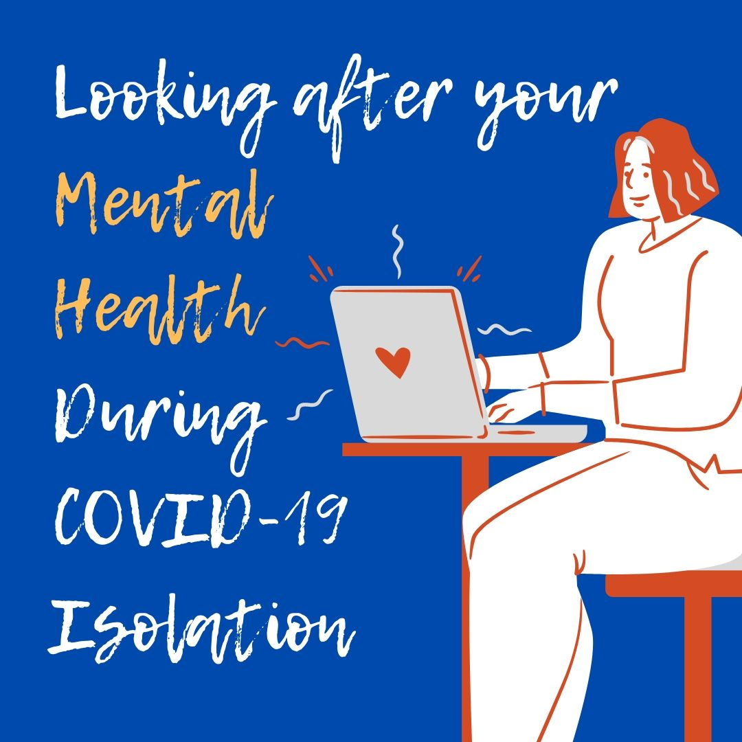 Looking After Your Mental Health During COVID-19 Isolation